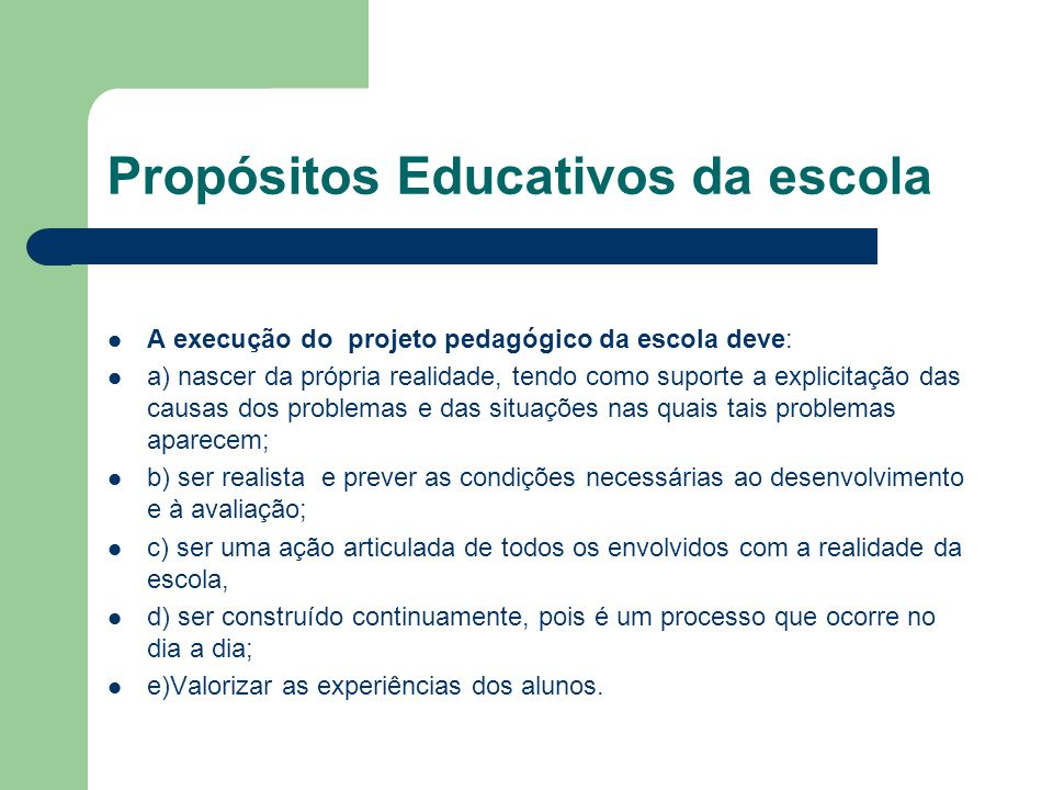 Propósitos Educativos da escola