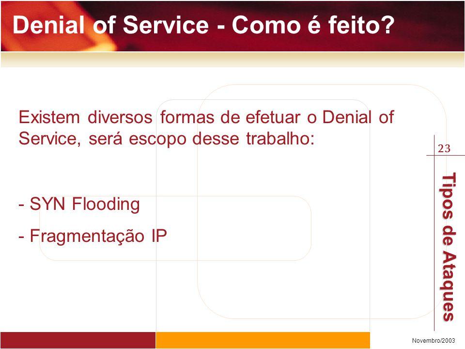 Denial of Service - Como é feito
