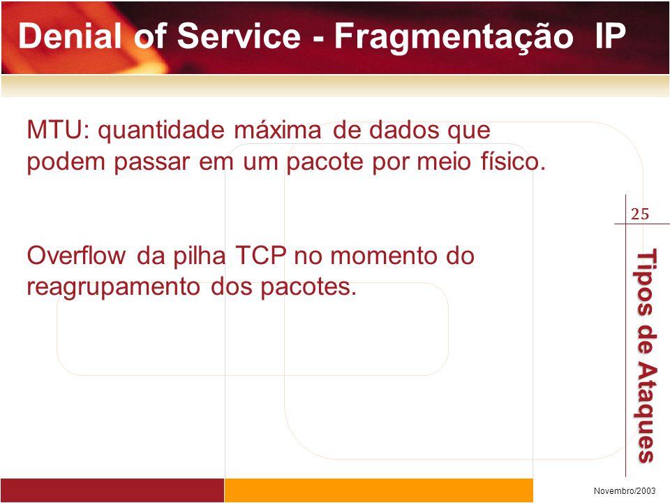 Denial of Service - Fragmentação IP
