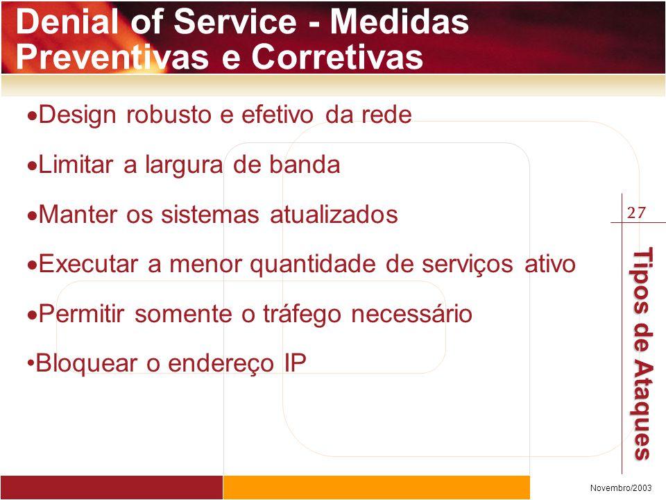 Denial of Service - Medidas Preventivas e Corretivas