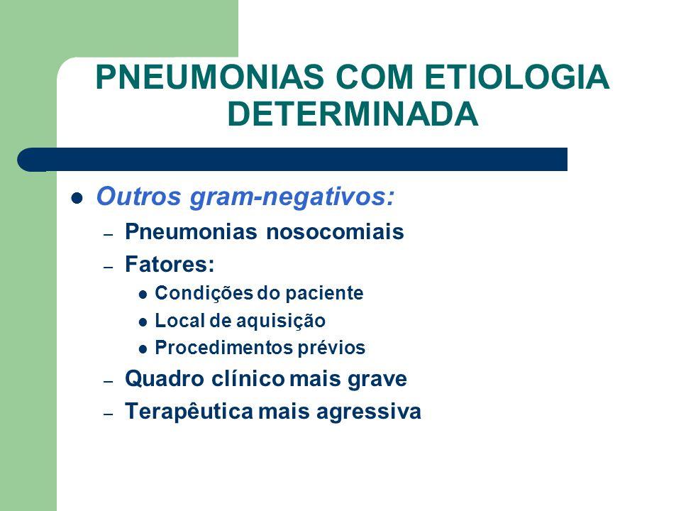 PNEUMONIAS COM ETIOLOGIA DETERMINADA