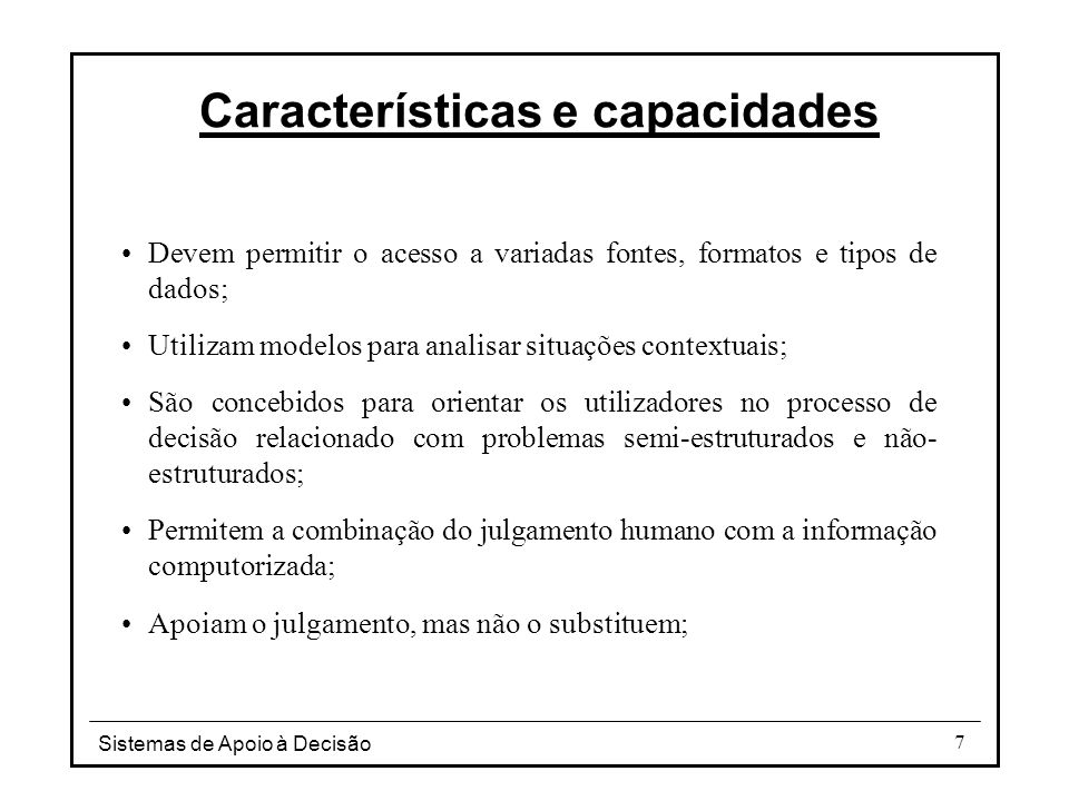 Características e capacidades