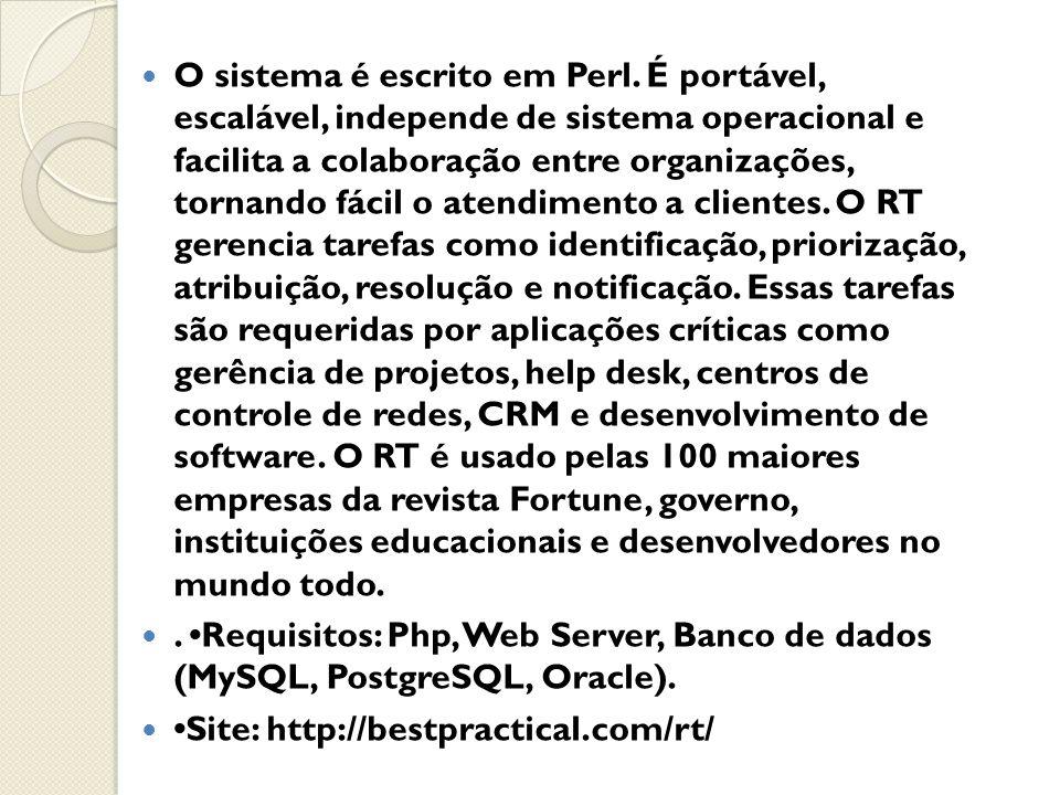 O sistema é escrito em Perl