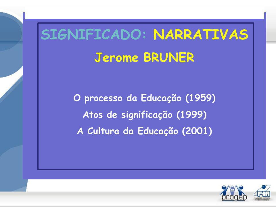 SIGNIFICADO: NARRATIVAS