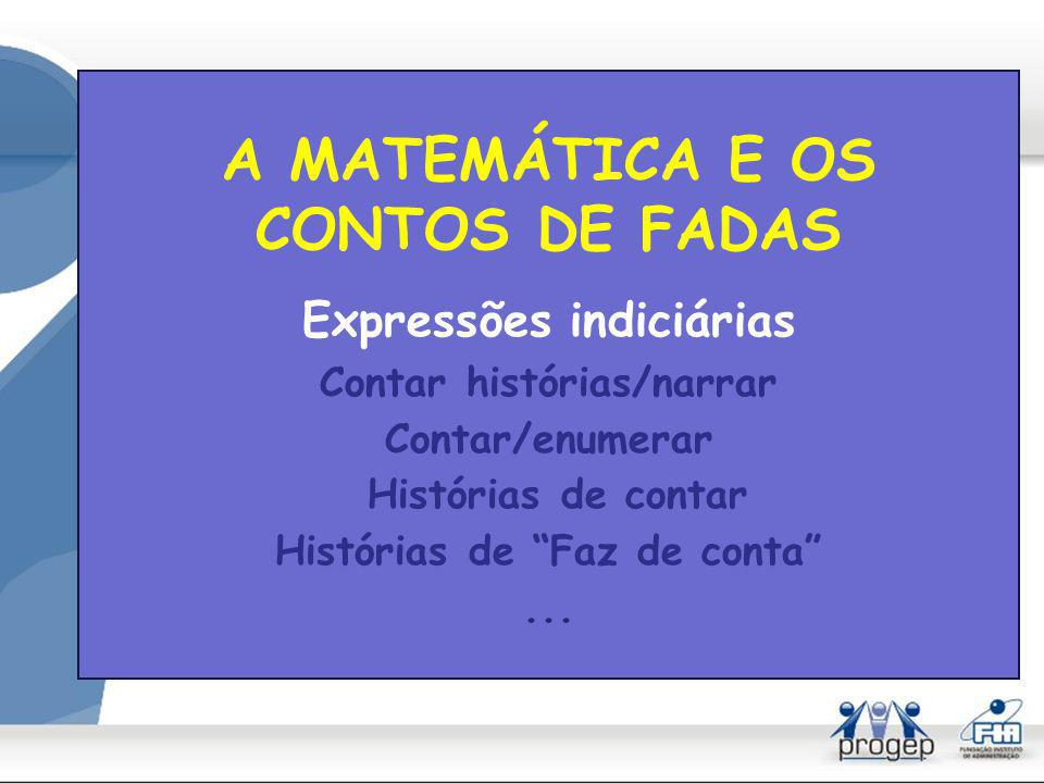 A MATEMÁTICA E OS CONTOS DE FADAS