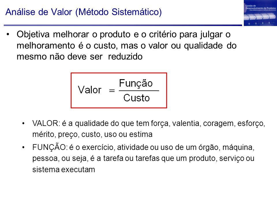 Análise de Valor (Método Sistemático)