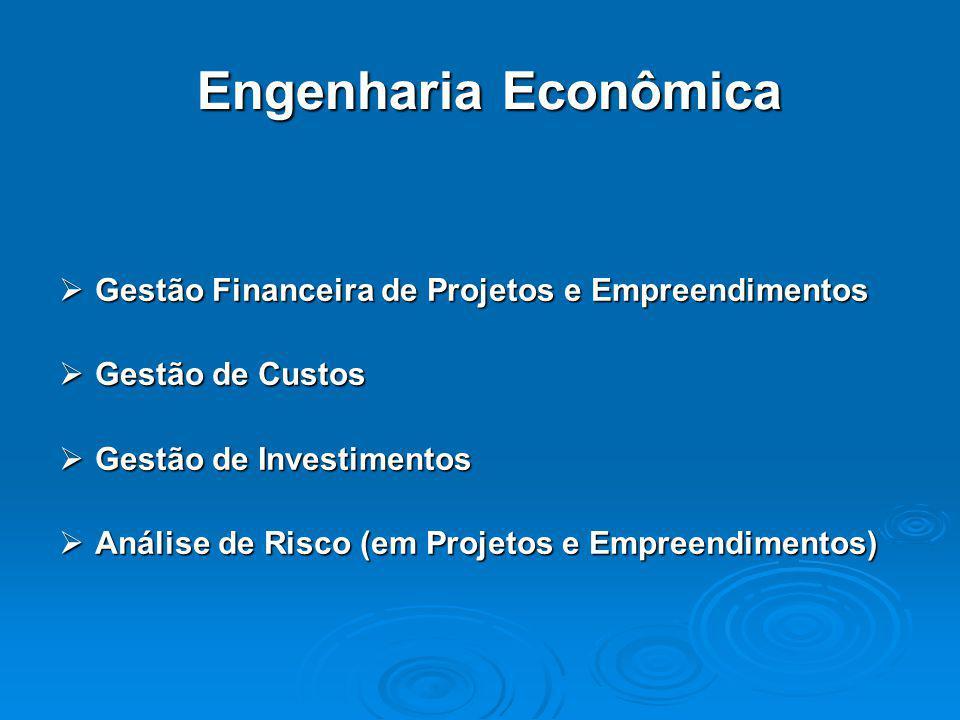 Engenharia Econômica Gestão Financeira de Projetos e Empreendimentos