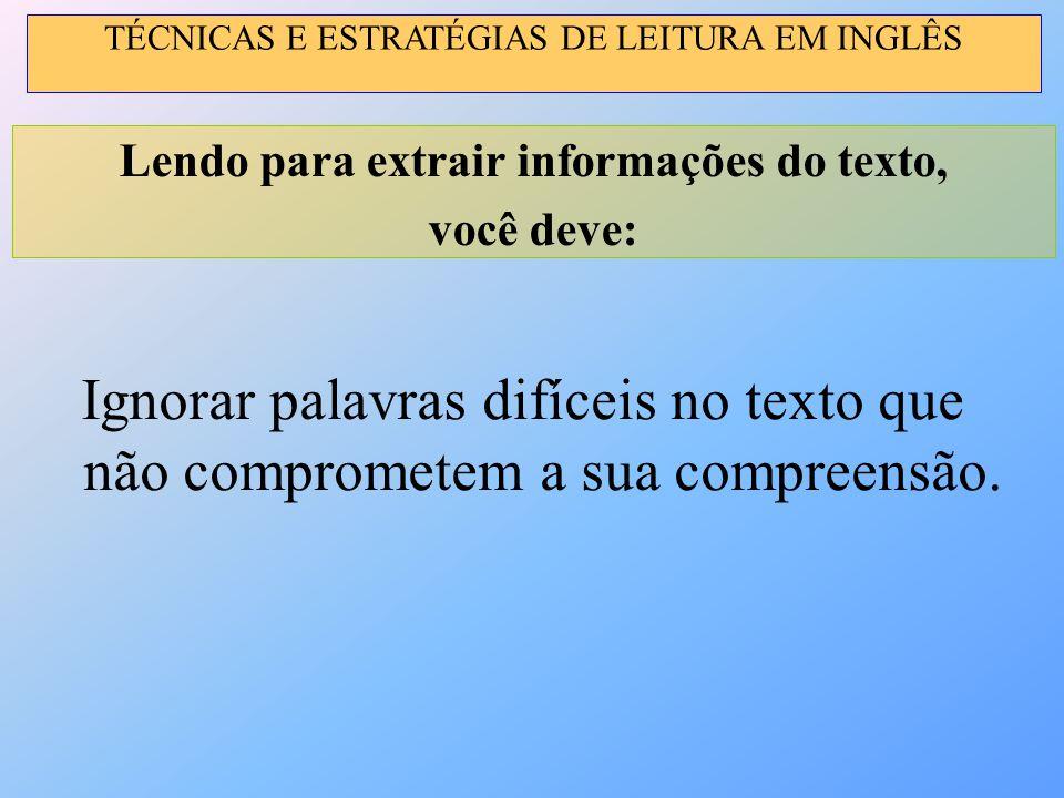 Lendo para extrair informações do texto,