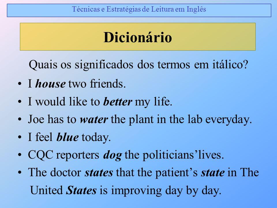 Dicionário Quais os significados dos termos em itálico