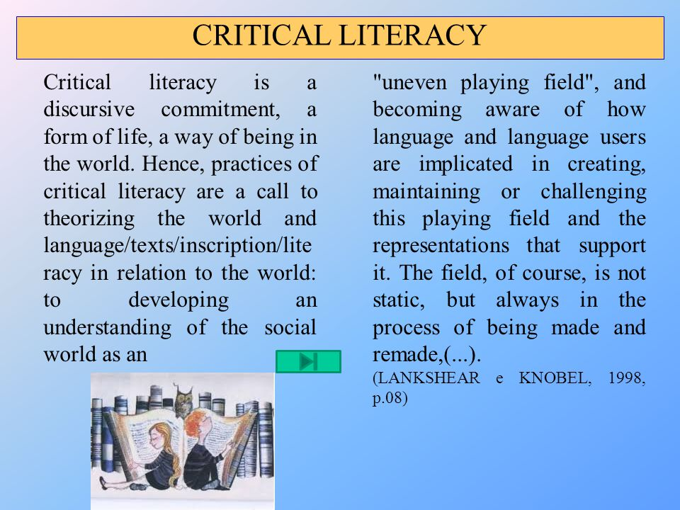 CRITICAL LITERACY