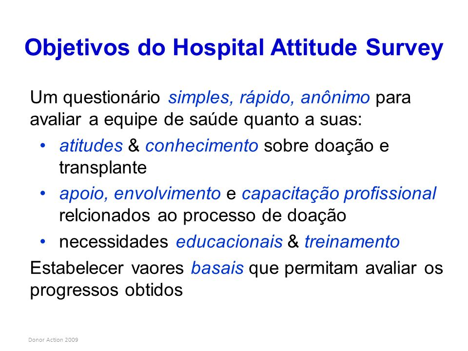 Objetivos do Hospital Attitude Survey
