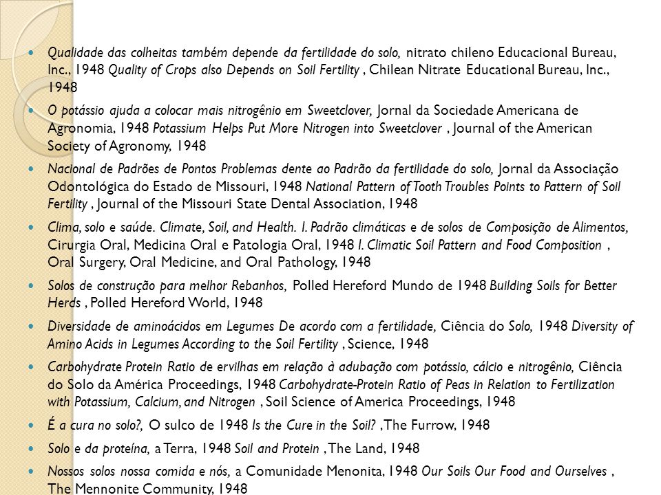 Qualidade das colheitas também depende da fertilidade do solo, nitrato chileno Educacional Bureau, Inc., 1948 Quality of Crops also Depends on Soil Fertility , Chilean Nitrate Educational Bureau, Inc., 1948
