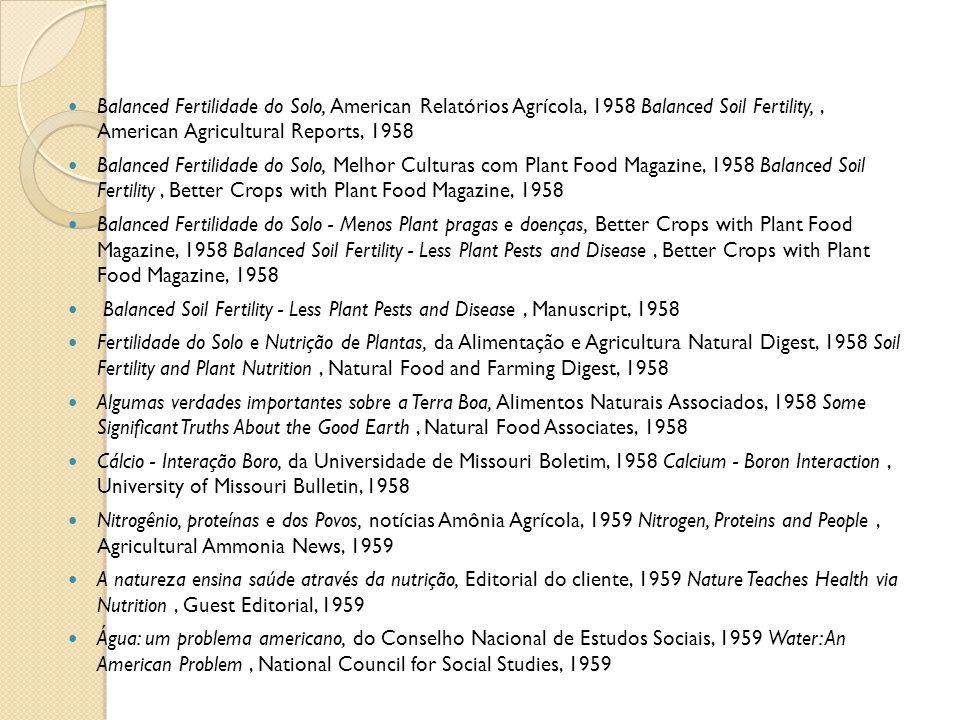 Balanced Fertilidade do Solo, American Relatórios Agrícola, 1958 Balanced Soil Fertility, , American Agricultural Reports, 1958
