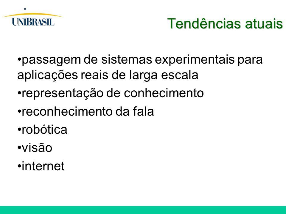 Tendências atuais passagem de sistemas experimentais para aplicações reais de larga escala. representação de conhecimento.