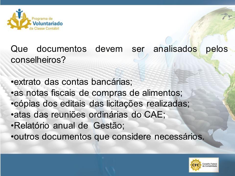 Que documentos devem ser analisados pelos conselheiros
