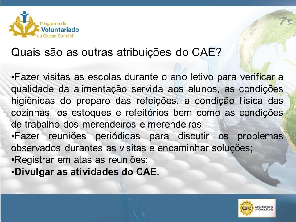 Quais são as outras atribuições do CAE
