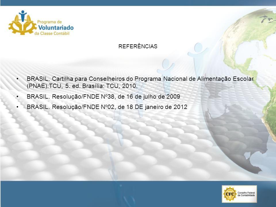 BRASIL. Resolução/FNDE Nº38, de 16 de julho de 2009