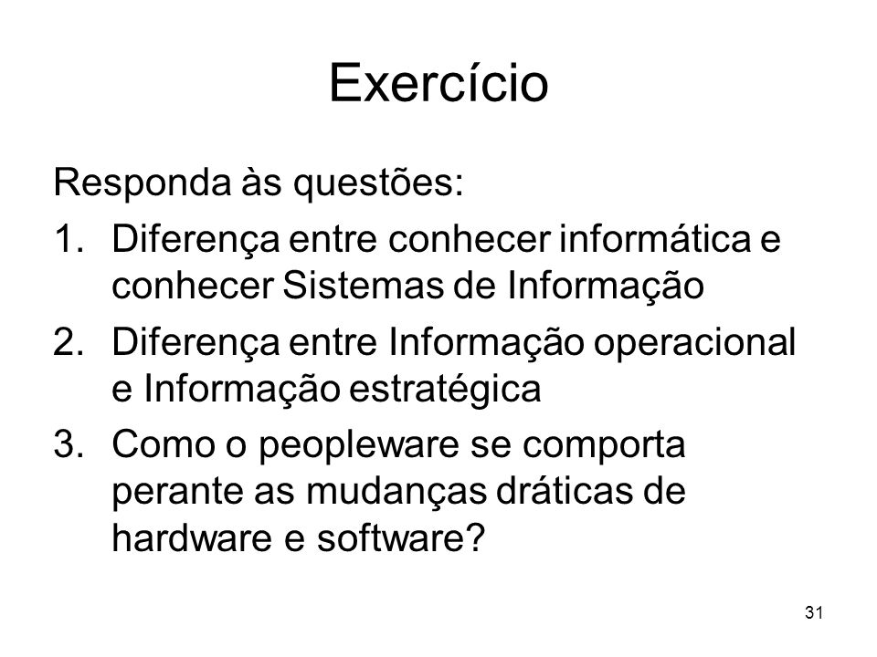 Exercício Responda às questões: