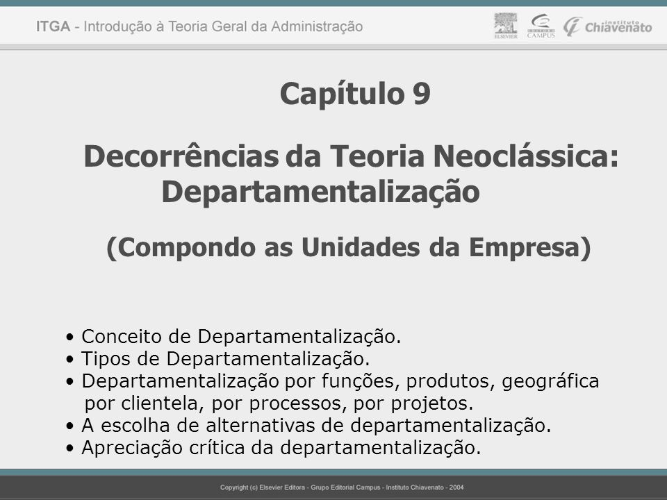 Decorrências da Teoria Neoclássica: Departamentalização