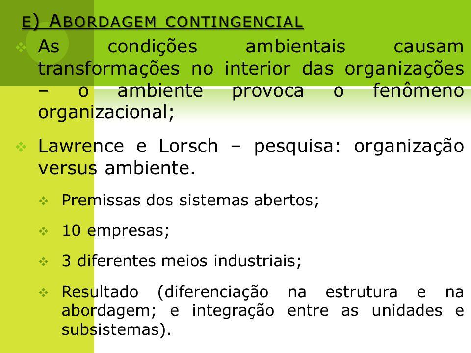 e) Abordagem contingencial