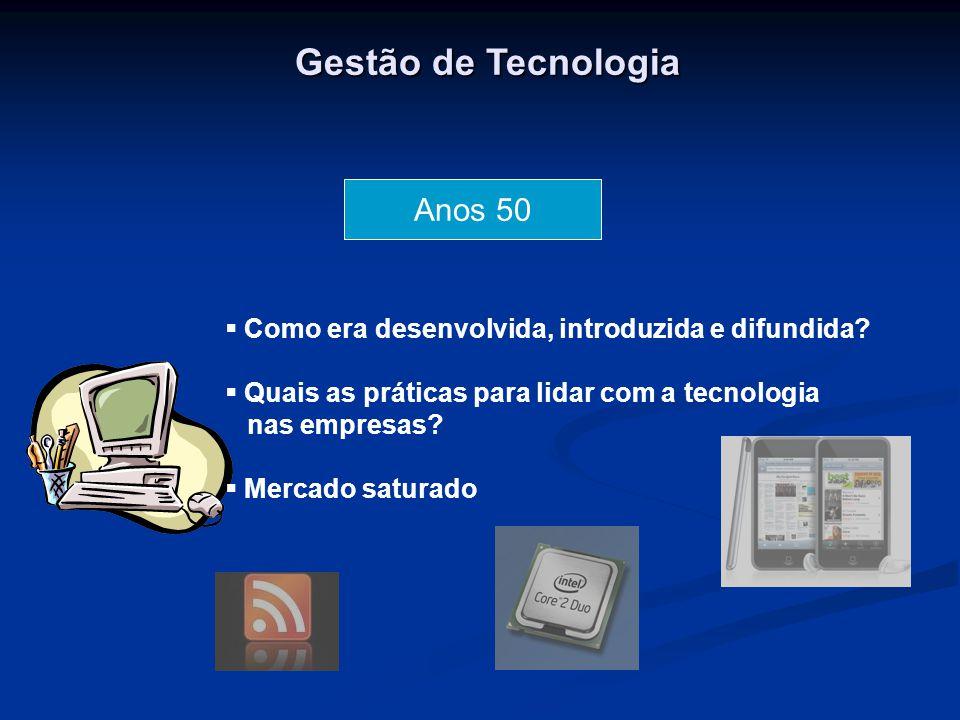 Gestão de Tecnologia Anos 50