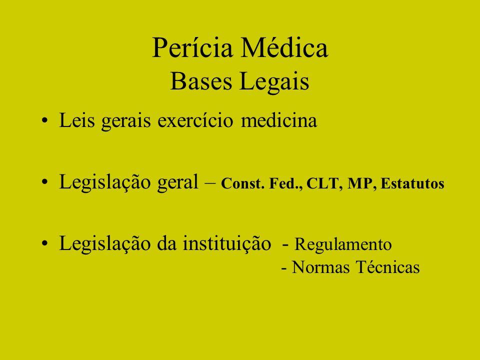Perícia Médica Bases Legais