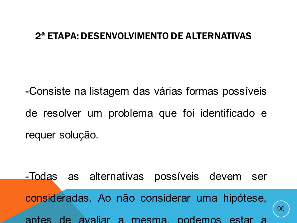 2ª Etapa: Desenvolvimento de Alternativas