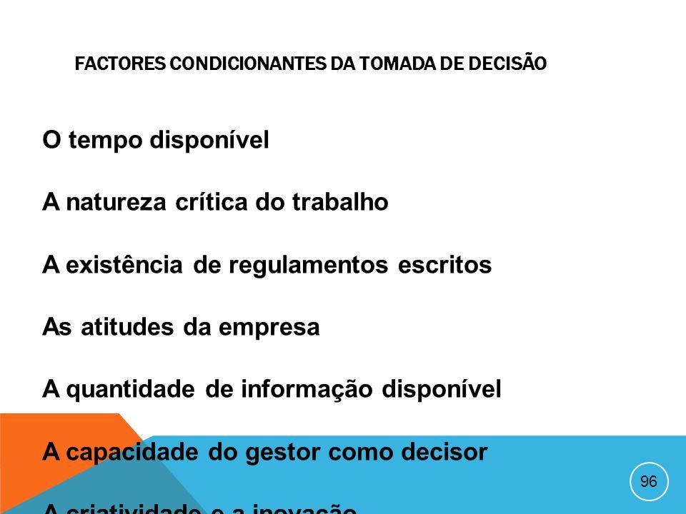 FACTORES CONDICIONANTES DA TOMADA DE DECISÃO