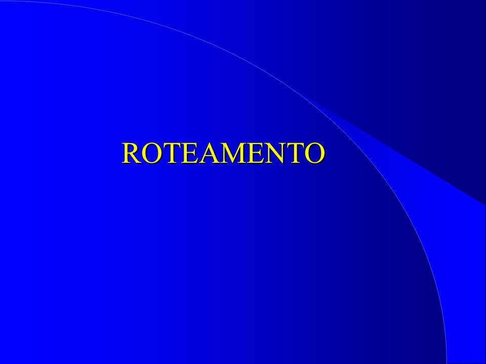 ROTEAMENTO