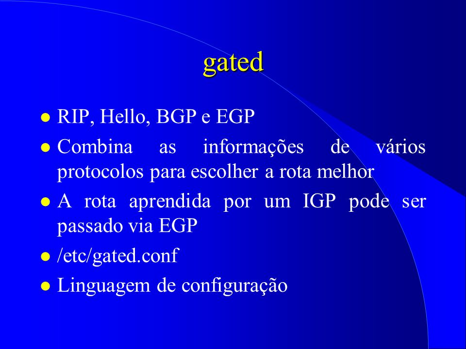 gated RIP, Hello, BGP e EGP