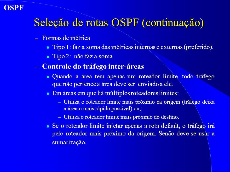 Seleção de rotas OSPF (continuação)