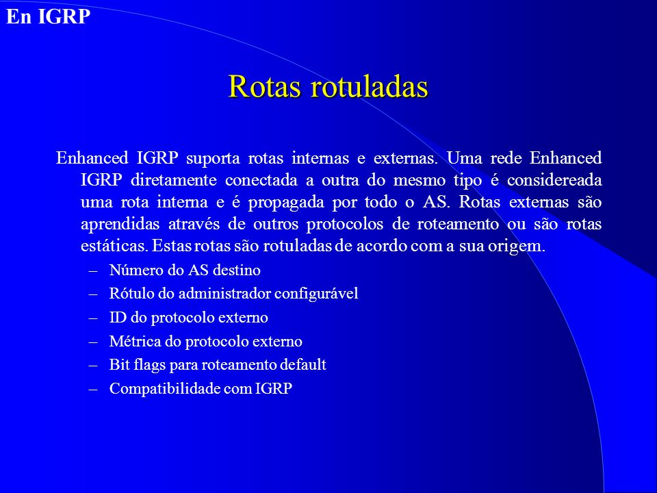 Rotas rotuladas En IGRP