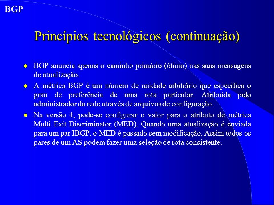 Princípios tecnológicos (continuação)