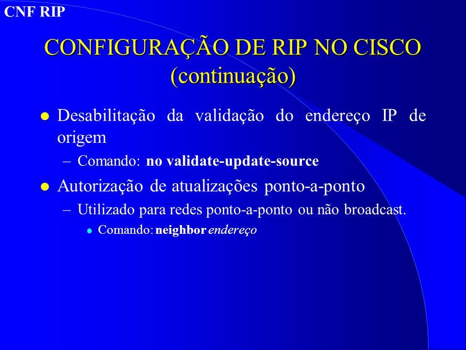 CONFIGURAÇÃO DE RIP NO CISCO (continuação)