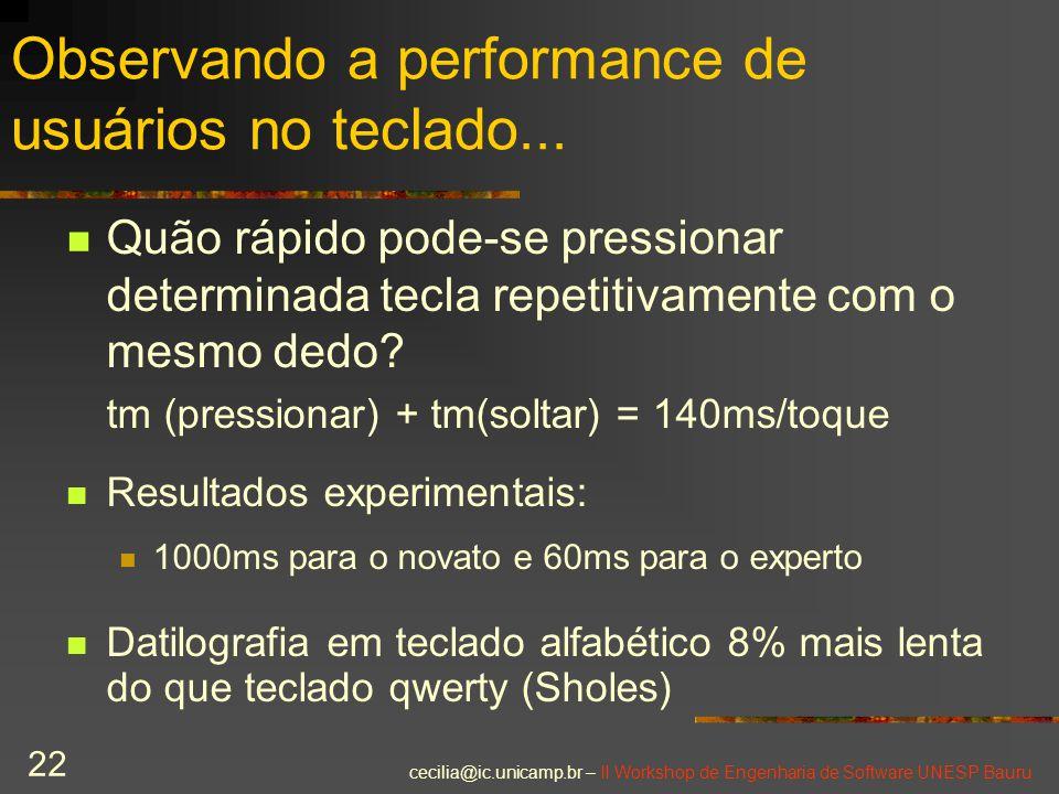 Observando a performance de usuários no teclado...