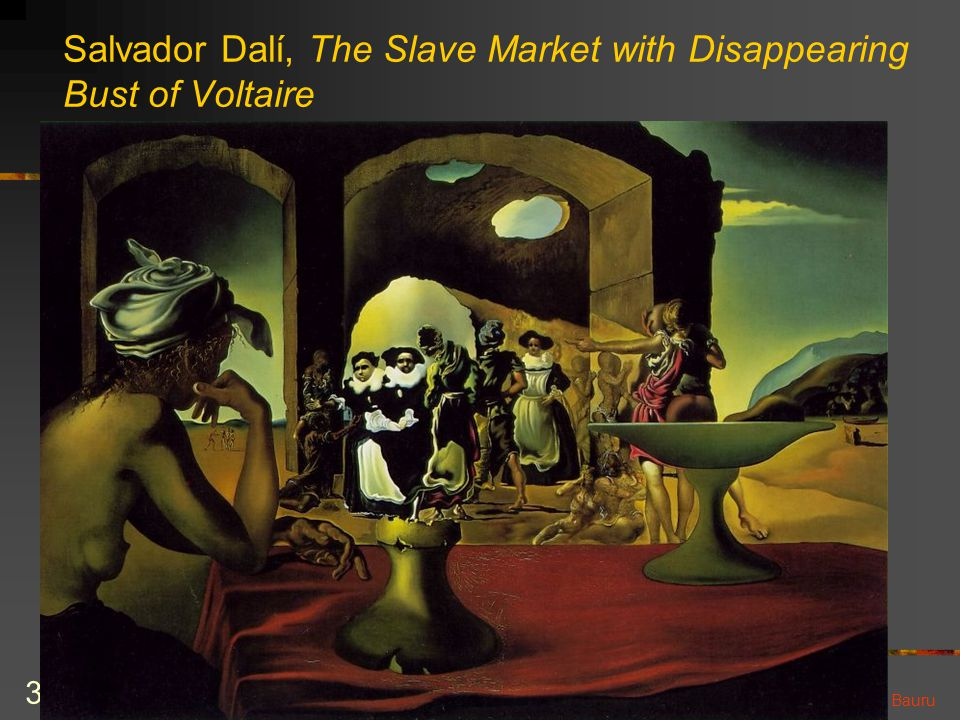 Salvador Dalí, The Slave Market with Disappearing Bust of Voltaire
