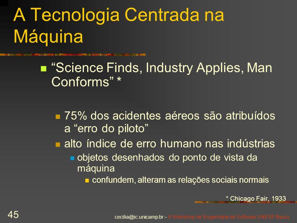 A Tecnologia Centrada na Máquina