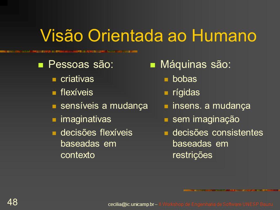Visão Orientada ao Humano