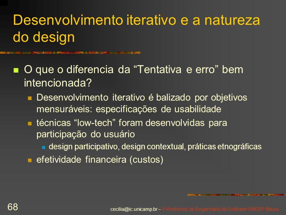 Desenvolvimento iterativo e a natureza do design