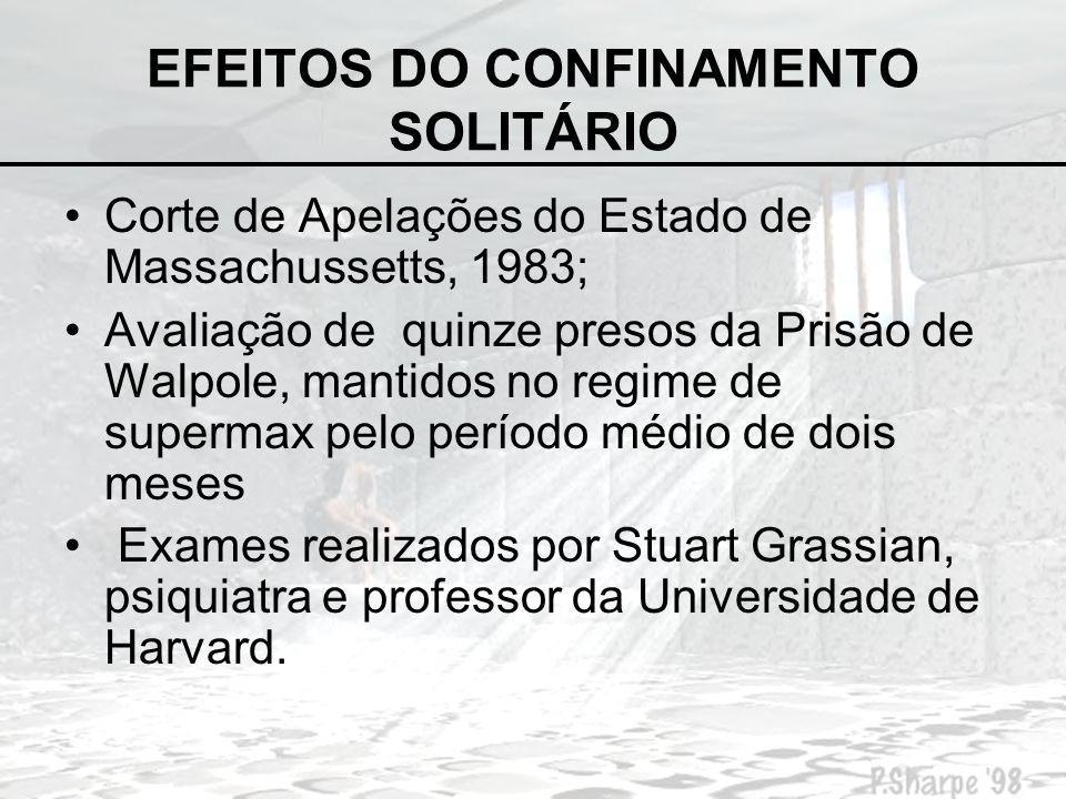 EFEITOS DO CONFINAMENTO SOLITÁRIO