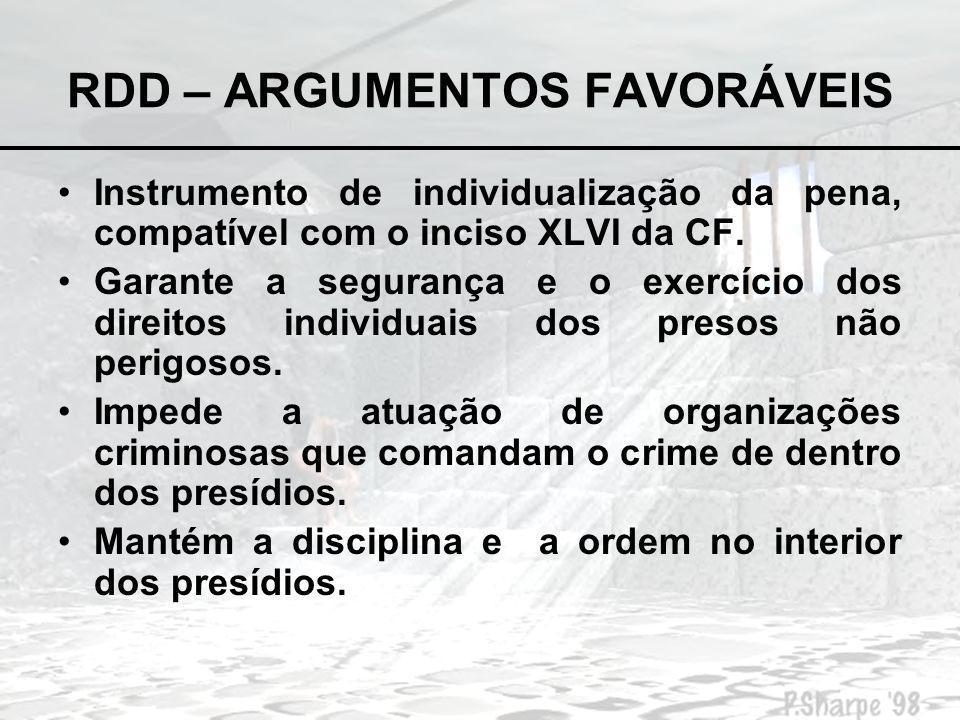 RDD – ARGUMENTOS FAVORÁVEIS