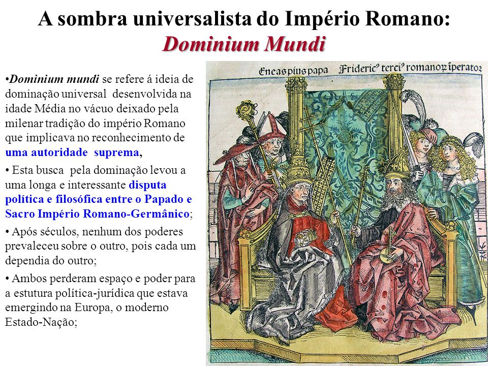 A sombra universalista do Império Romano: Dominium Mundi