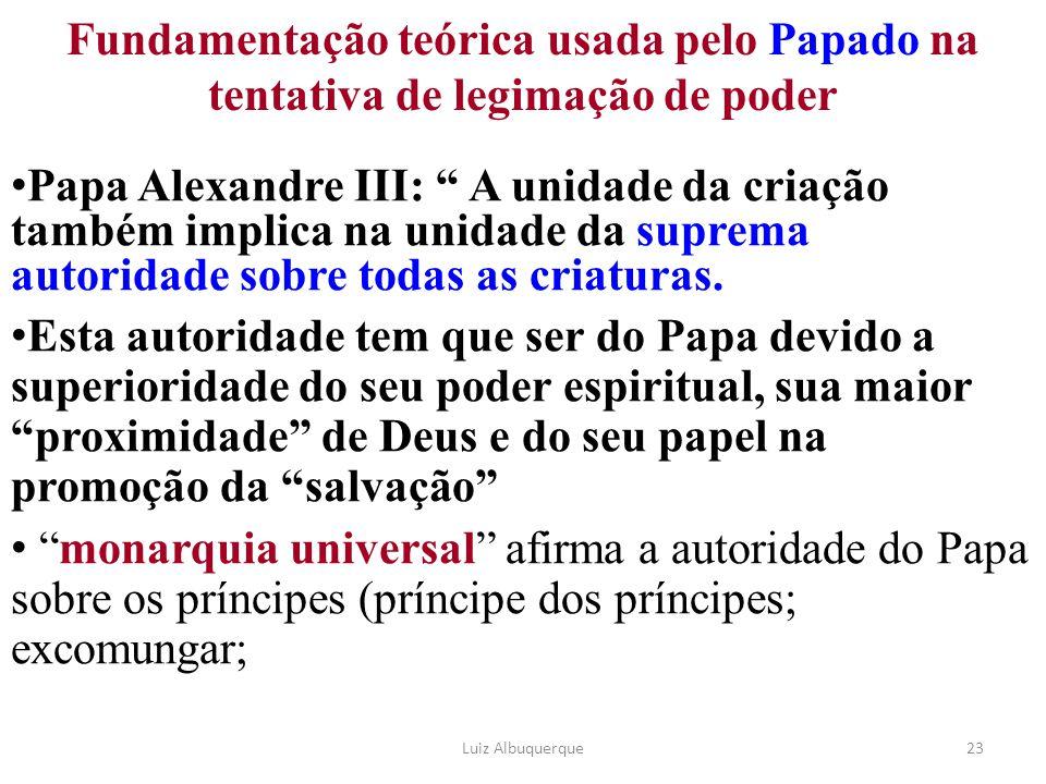 Fundamentação teórica usada pelo Papado na tentativa de legimação de poder