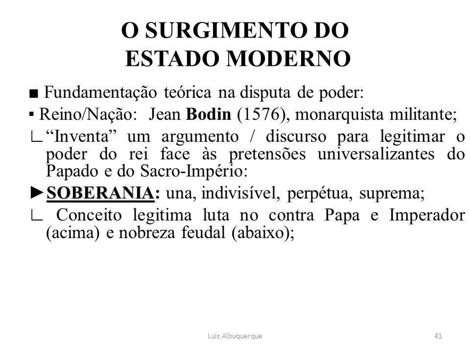 O SURGIMENTO DO ESTADO MODERNO