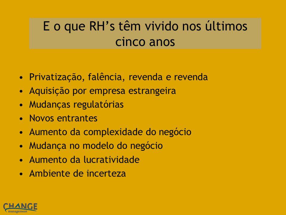 E o que RH's têm vivido nos últimos cinco anos