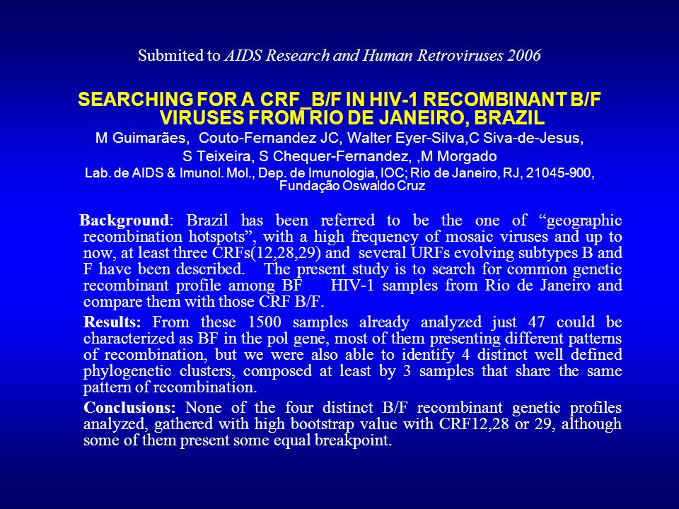 Submited to AIDS Research and Human Retroviruses 2006
