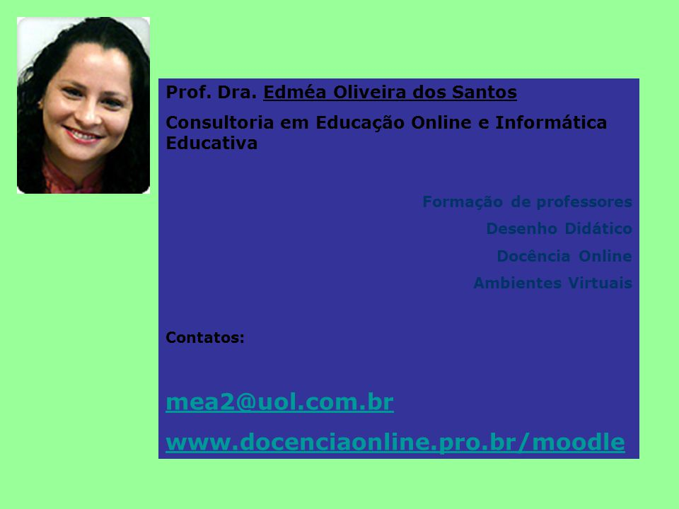 mea2@uol.com.br www.docenciaonline.pro.br/moodle
