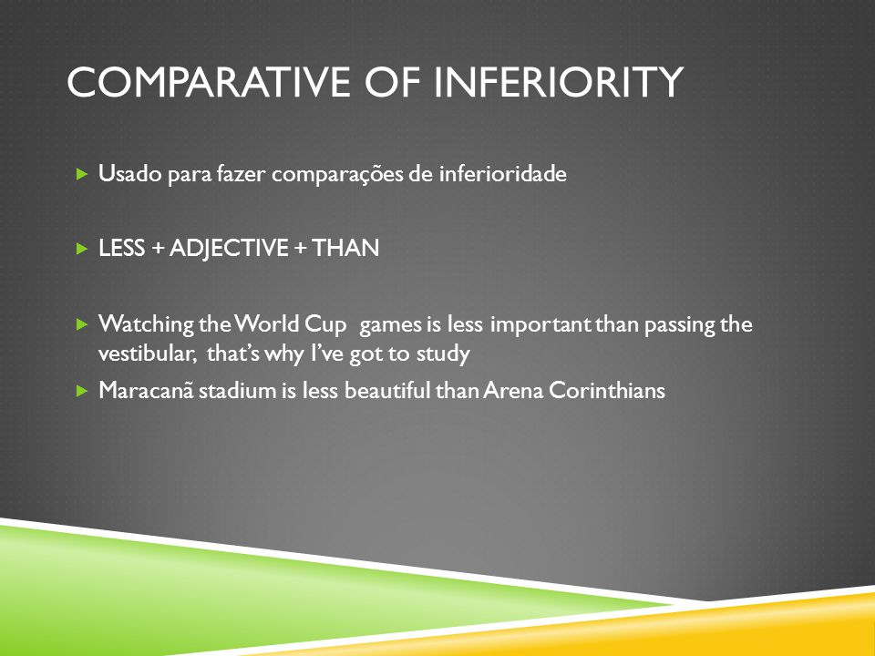 COMPARATIVE OF INFERIORITY
