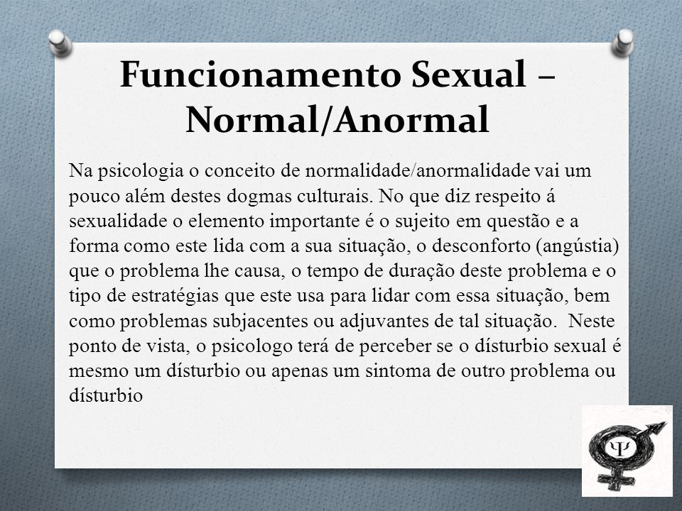 Funcionamento Sexual – Normal/Anormal