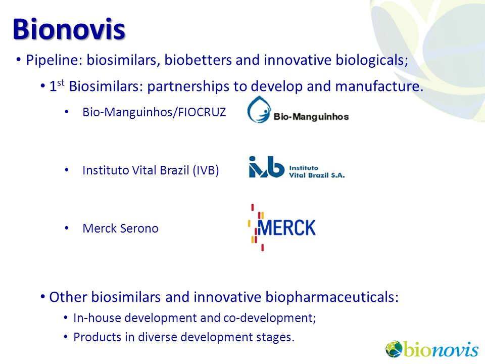 Bionovis Pipeline: biosimilars, biobetters and innovative biologicals;